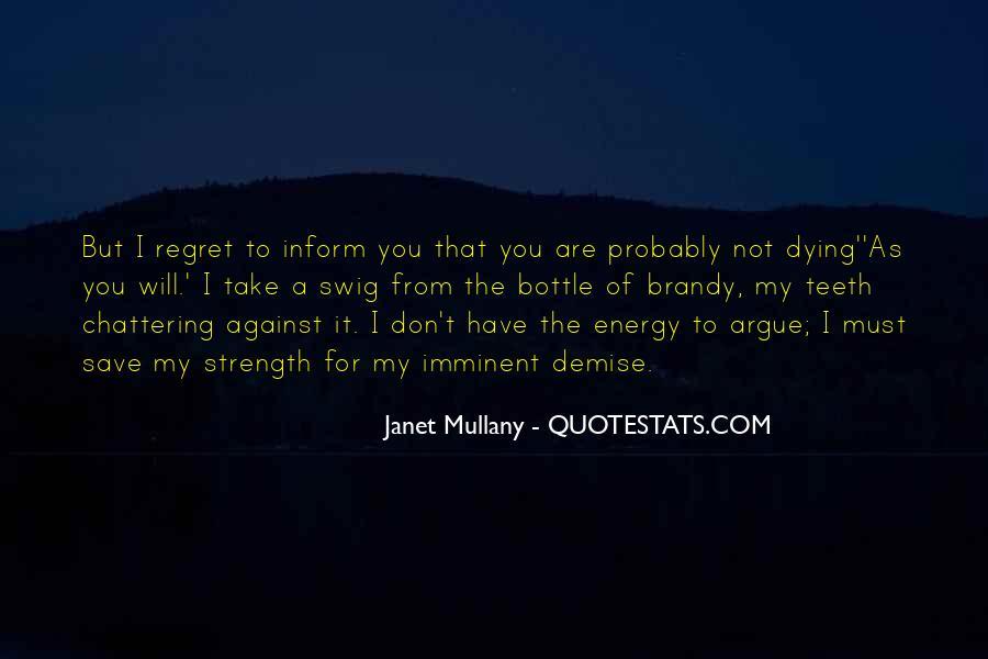 We Don't Argue Quotes #133341