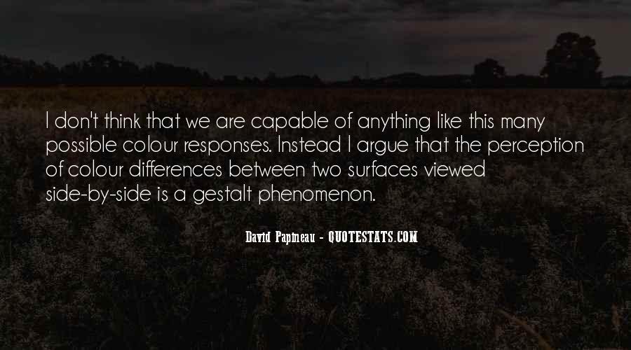 We Don't Argue Quotes #1510214