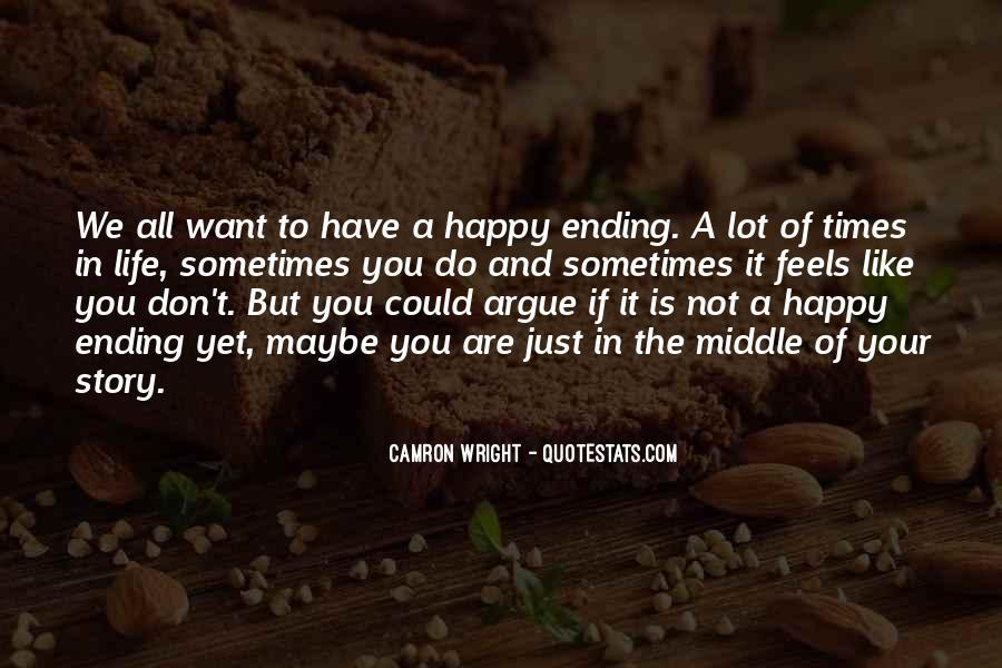 We Don't Argue Quotes #1581758