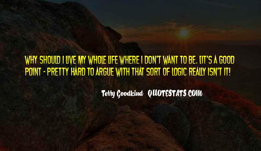We Don't Argue Quotes #1877665