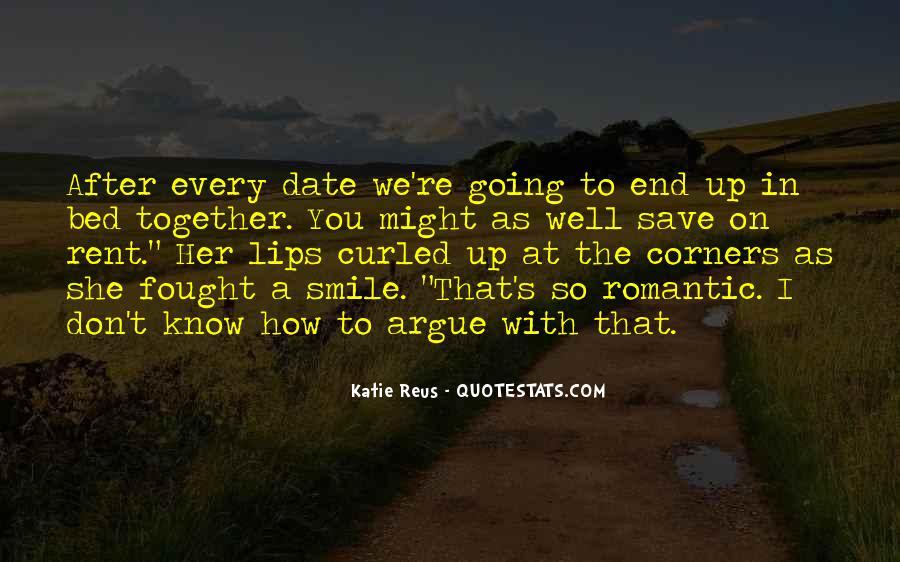 We Don't Argue Quotes #247261