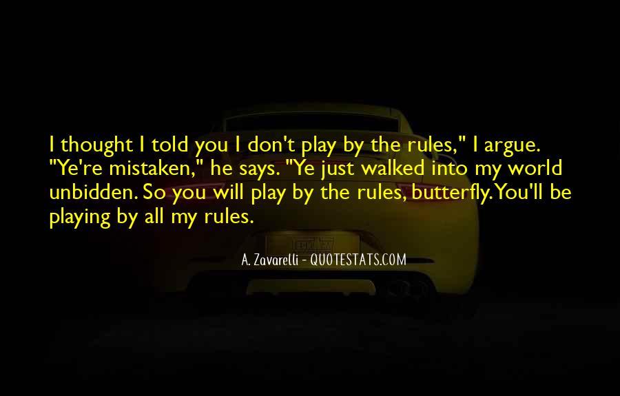 We Don't Argue Quotes #322295