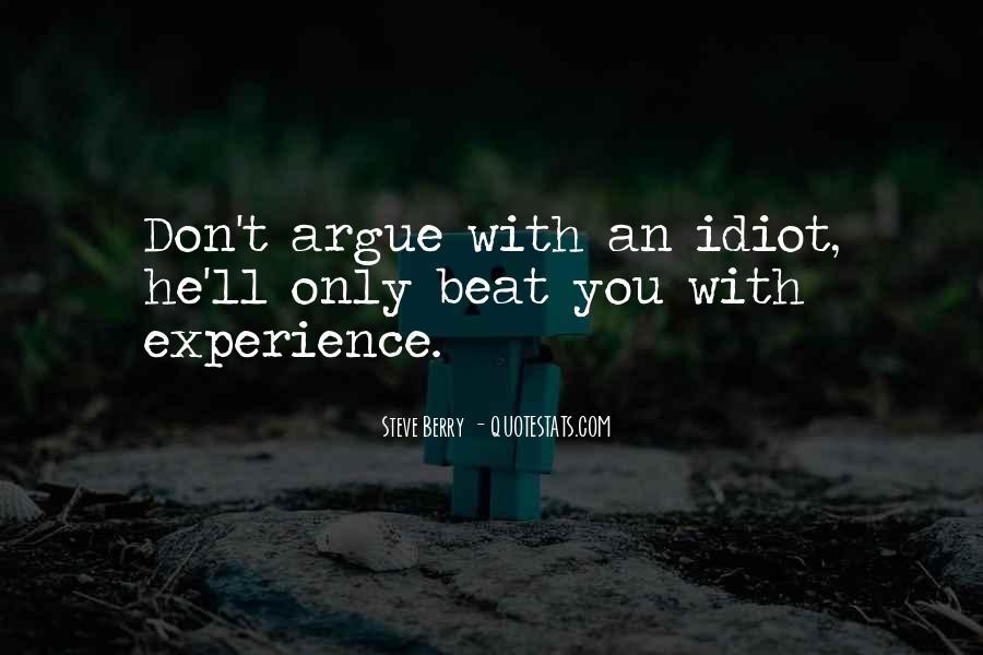 We Don't Argue Quotes #587056