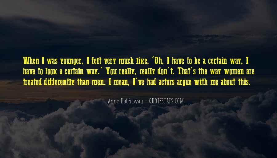 We Don't Argue Quotes #721