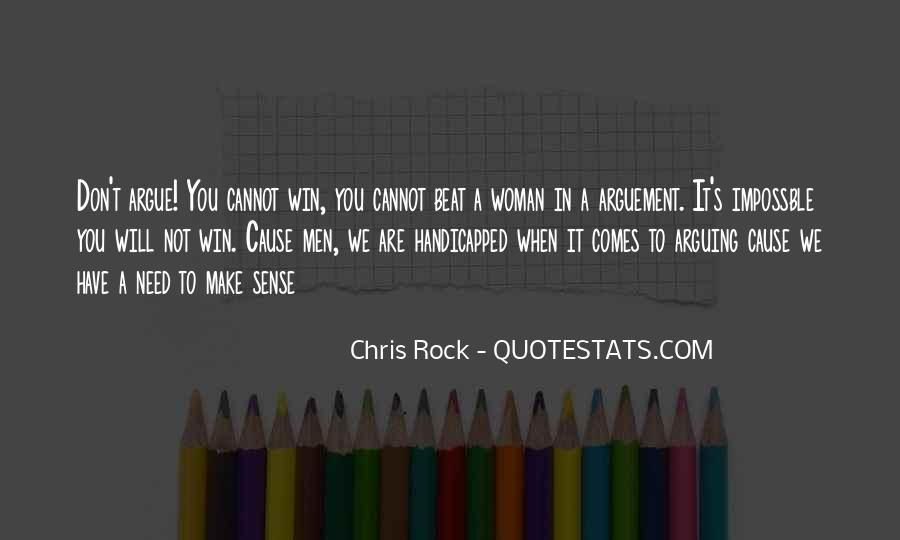 We Don't Argue Quotes #947796