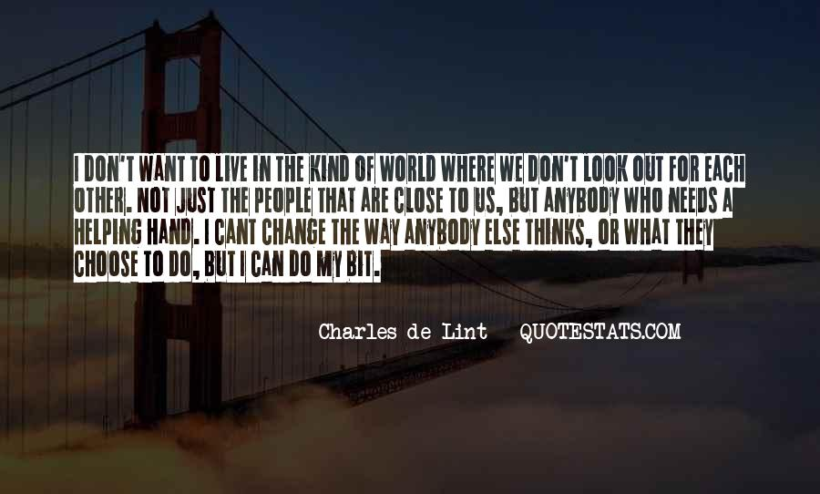 We Don't Change Quotes #107645
