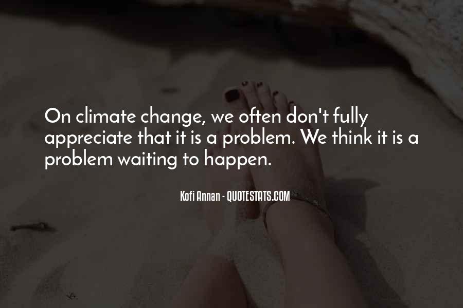 We Don't Change Quotes #131691