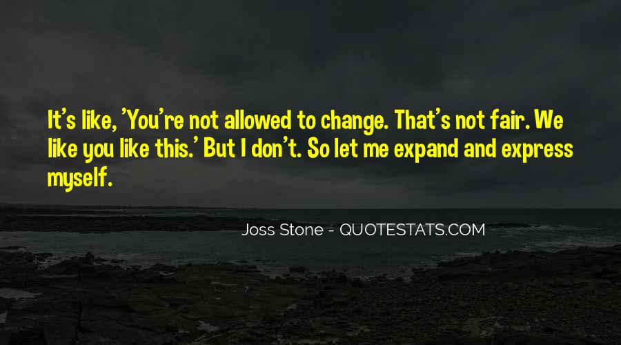 We Don't Change Quotes #132264