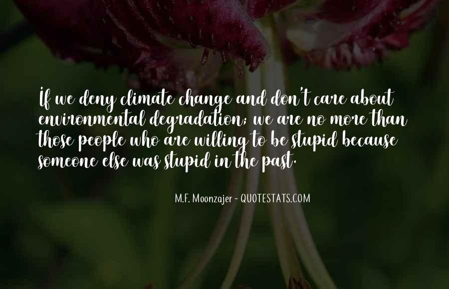 We Don't Change Quotes #180935