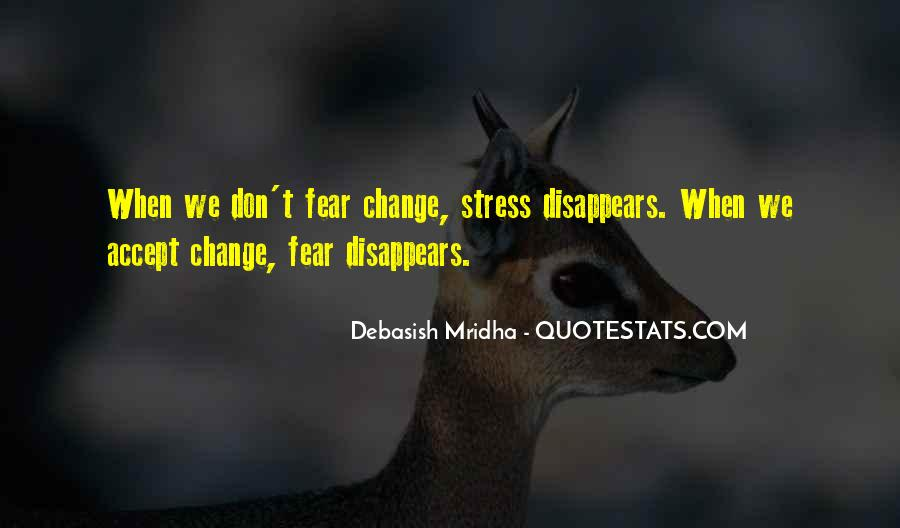 We Don't Change Quotes #245300