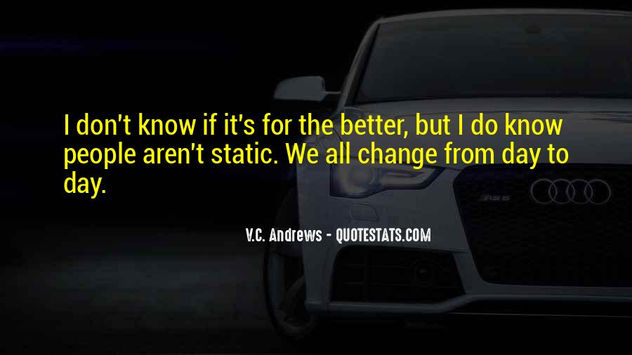 We Don't Change Quotes #370002