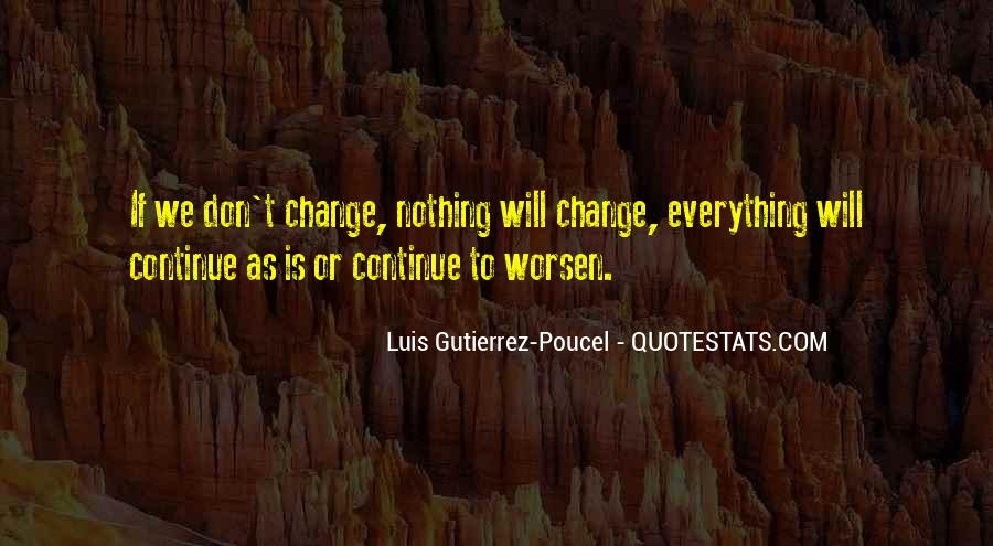 We Don't Change Quotes #39416