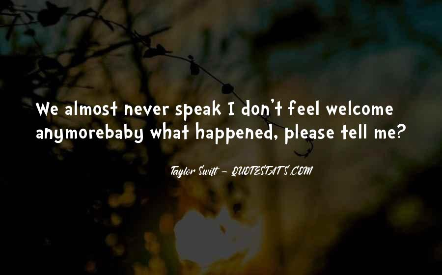 We Don't Speak Anymore Quotes #1297727