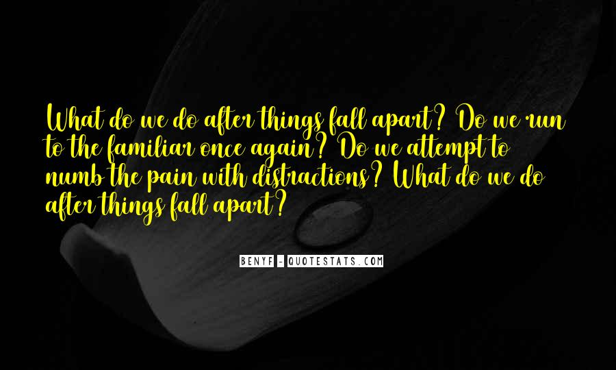We Falling Apart Quotes #1244681
