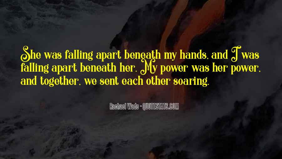 We Falling Apart Quotes #1346125