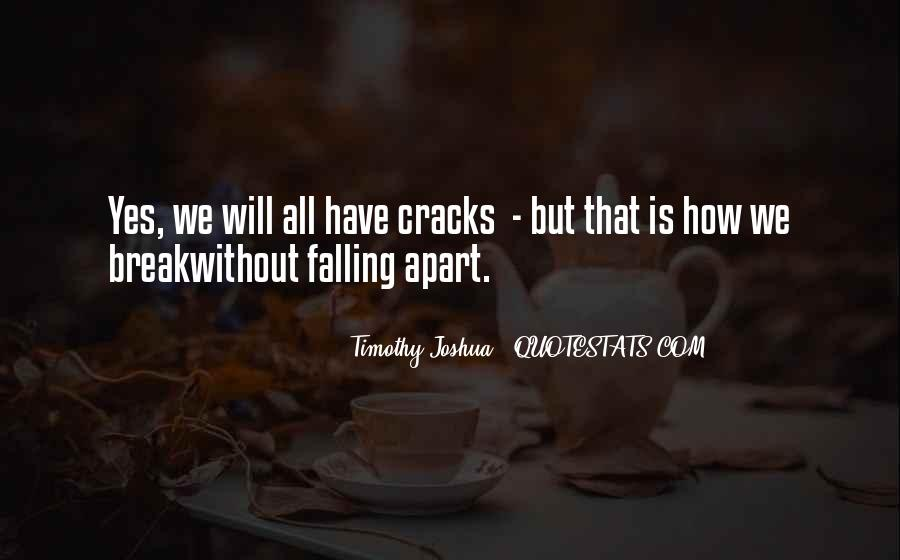 We Falling Apart Quotes #1774910