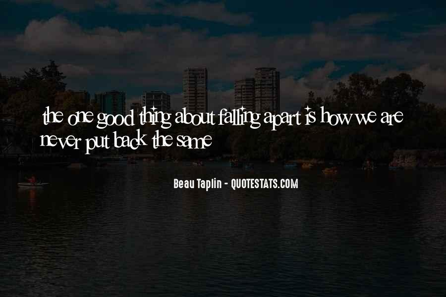 We Falling Apart Quotes #1792626