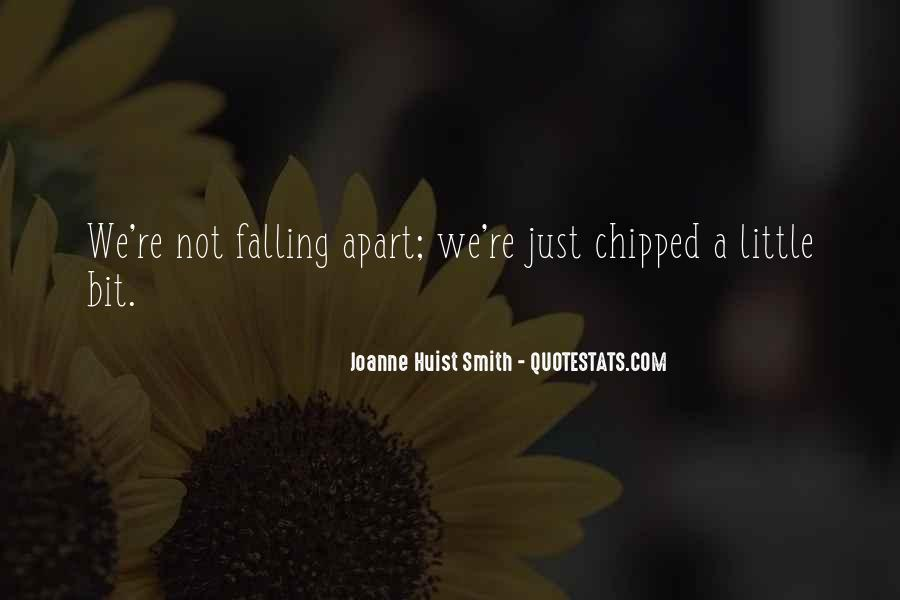 We Falling Apart Quotes #60100