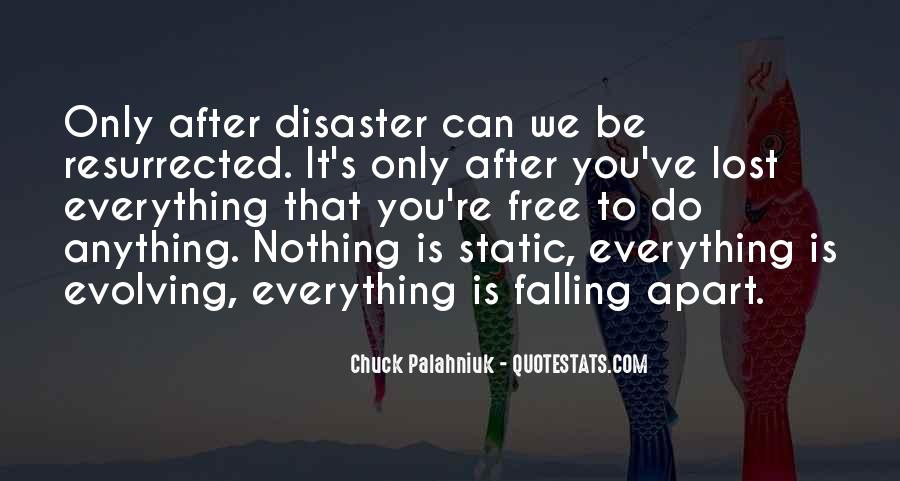 We Falling Apart Quotes #76446