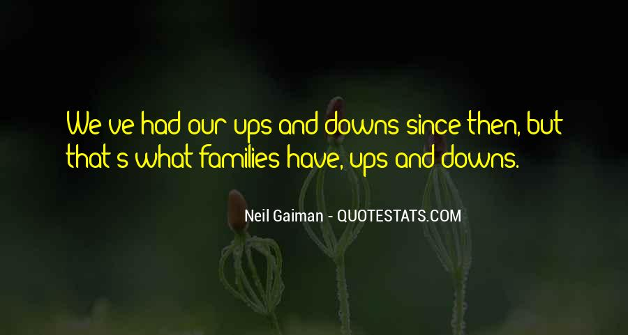 top we have ups downs quotes famous quotes sayings about we