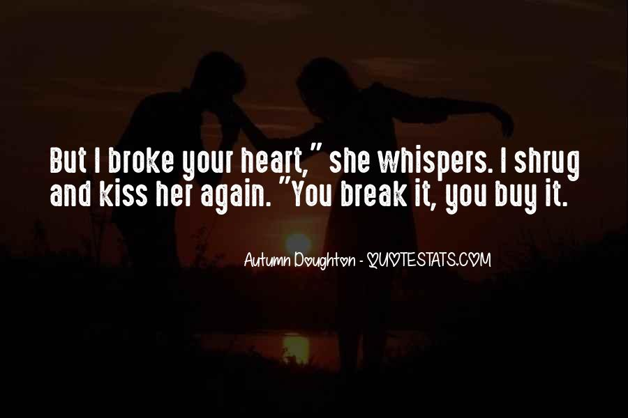 We Heart It Kiss Quotes #209825