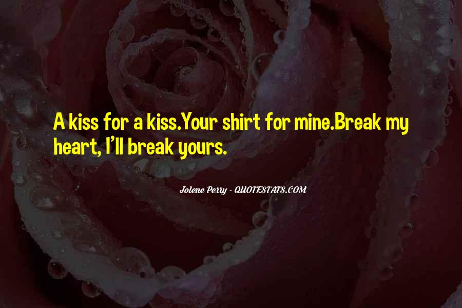 We Heart It Kiss Quotes #350274