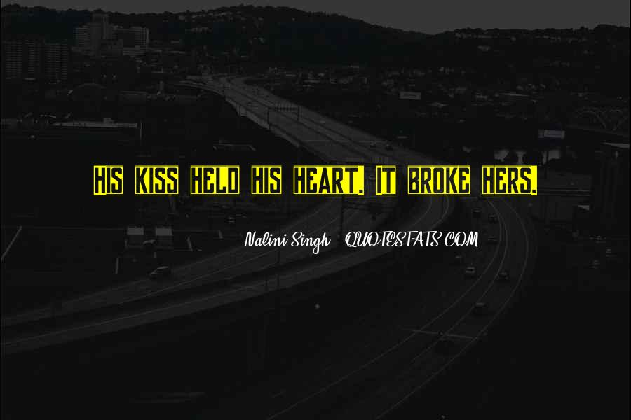 We Heart It Kiss Quotes #354138