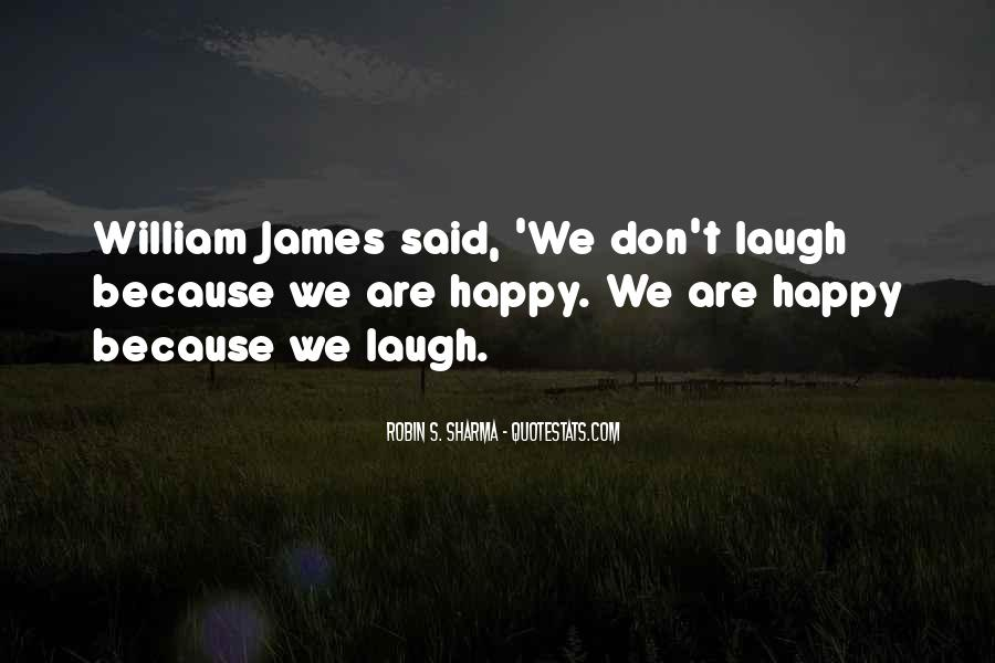 We Laugh Because Quotes #844361