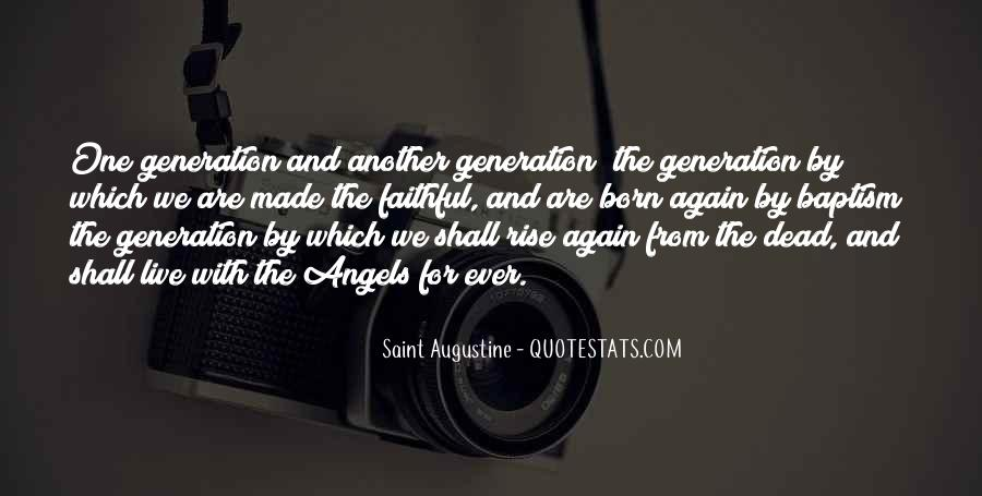 We Live In A Generation Quotes #55758