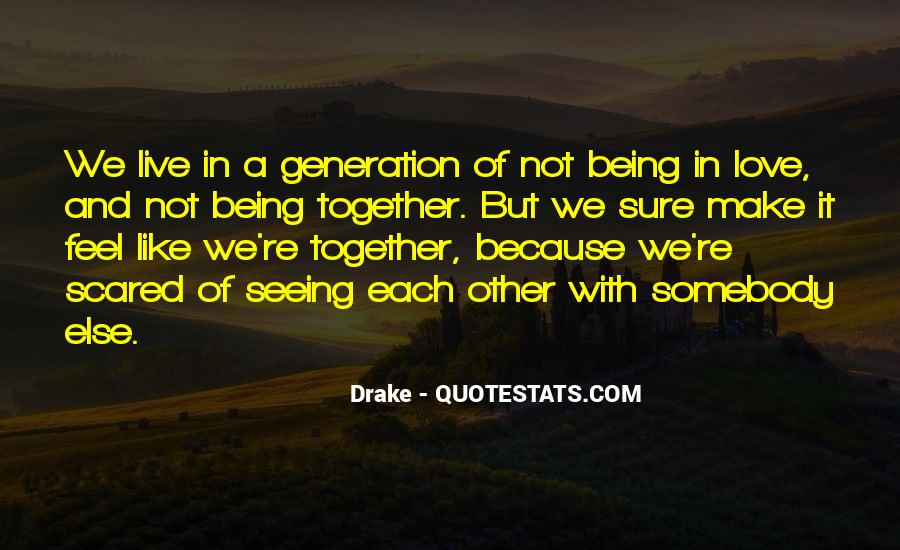 We Live In A Generation Quotes #901331