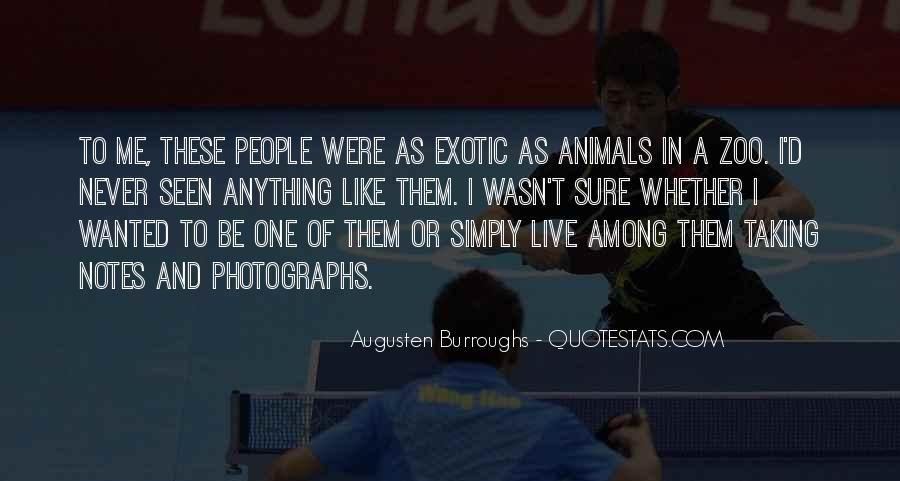 We Live In A Zoo Quotes #185239