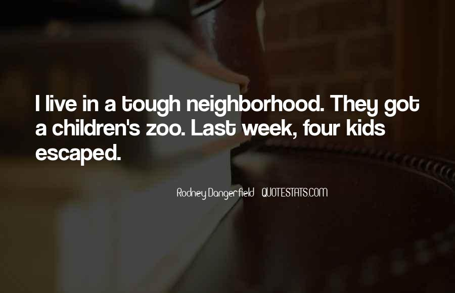 We Live In A Zoo Quotes #249171