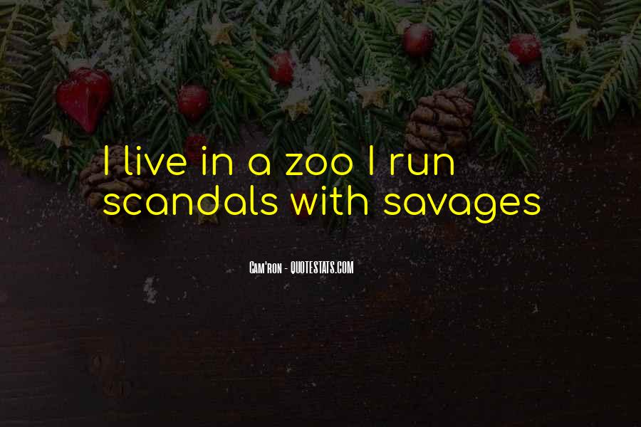 We Live In A Zoo Quotes #59516