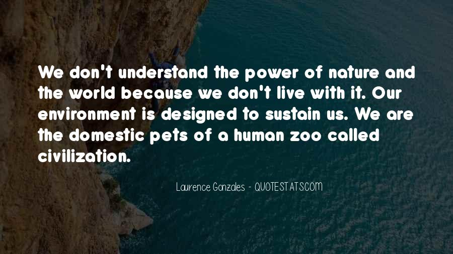 We Live In A Zoo Quotes #700187