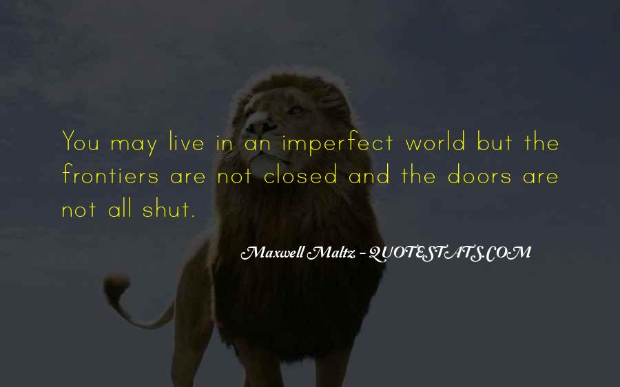 We Live In An Imperfect World Quotes #166783