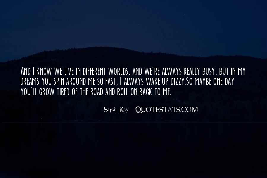 We Live In Different Worlds Quotes #1544569