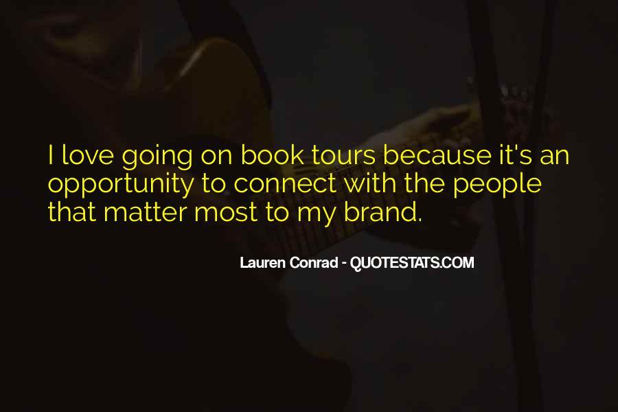 We Love You Conrad Quotes #235739