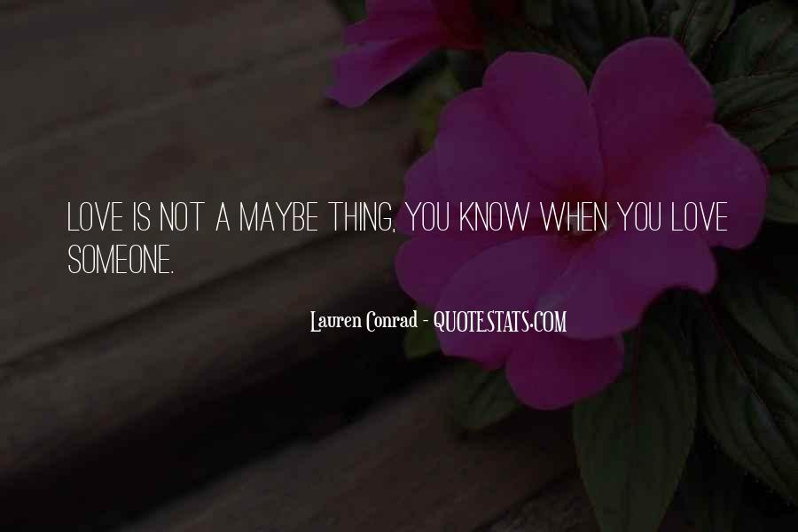 We Love You Conrad Quotes #396038