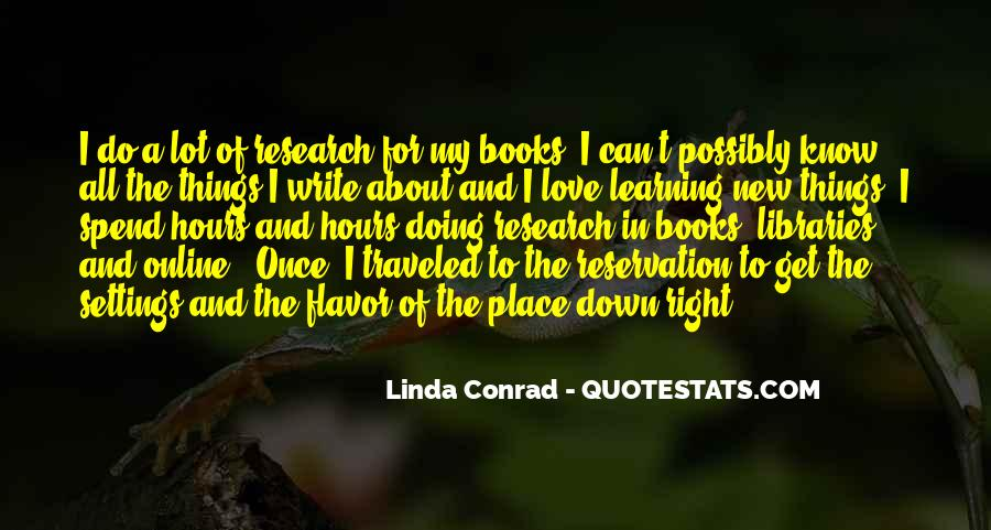 We Love You Conrad Quotes #480053