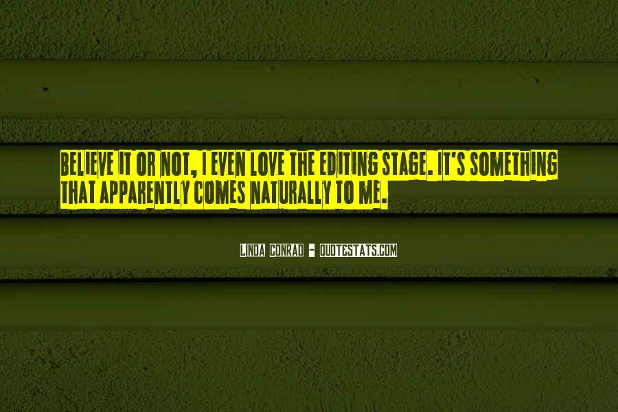 We Love You Conrad Quotes #570091