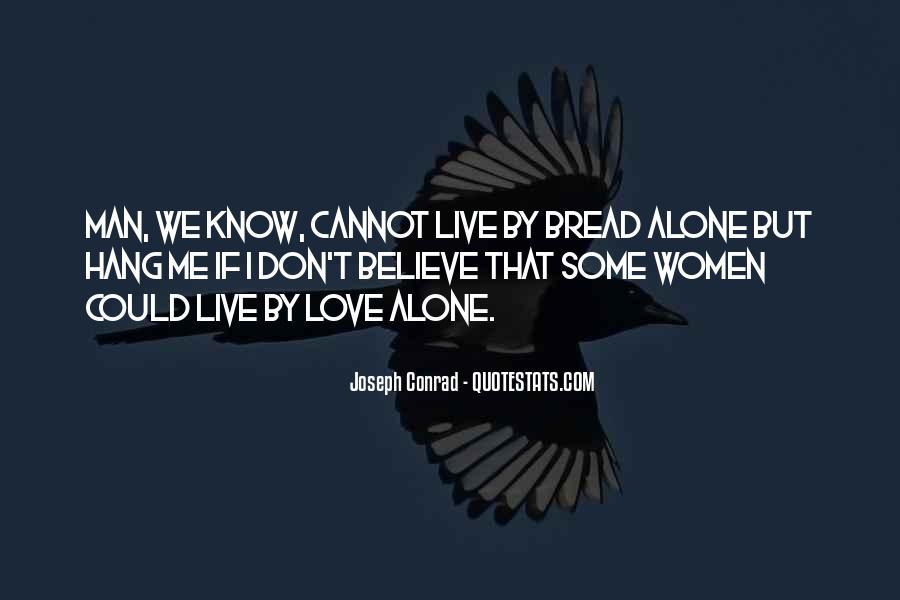 We Love You Conrad Quotes #611146