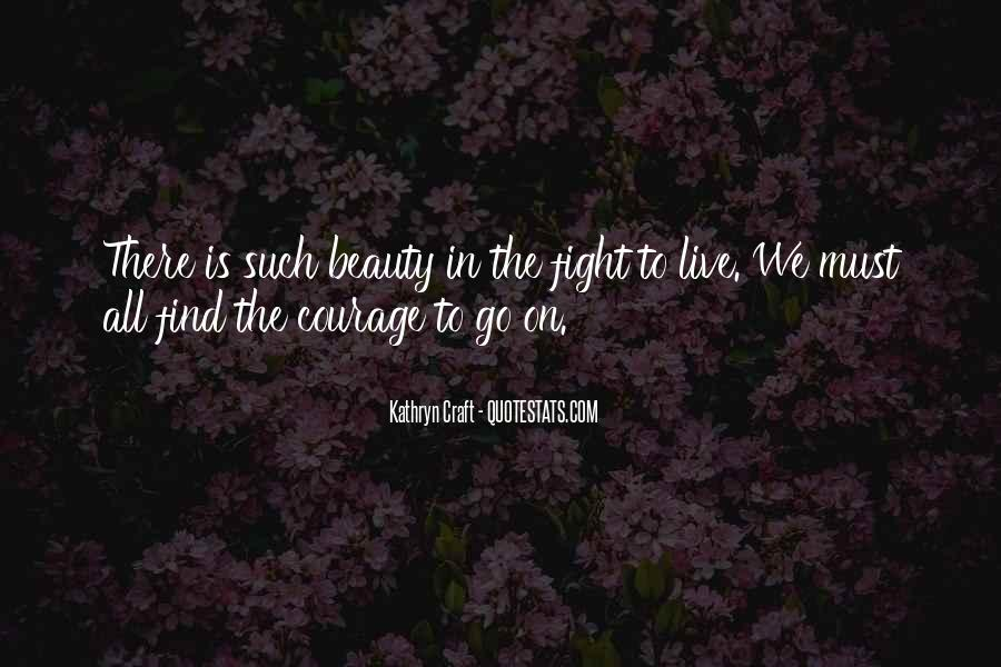 We Must Go On Quotes #1139600