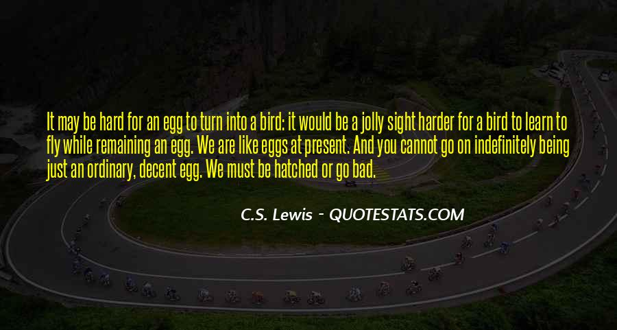We Must Go On Quotes #1520601