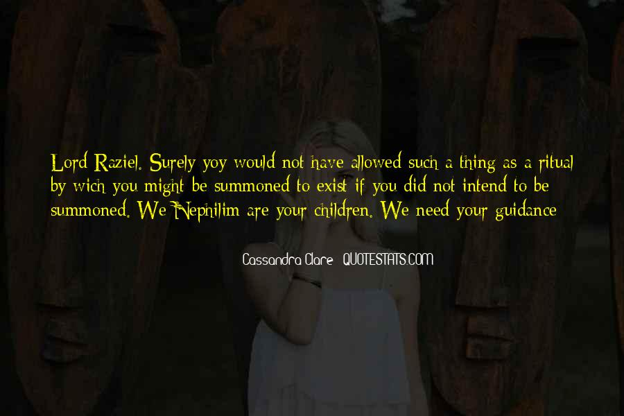 We Need You Lord Quotes #209966