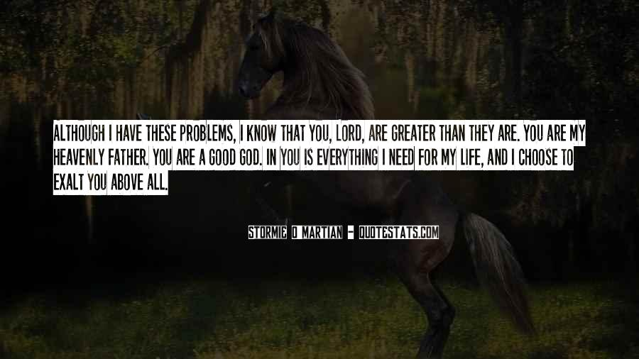 We Need You Lord Quotes #36457