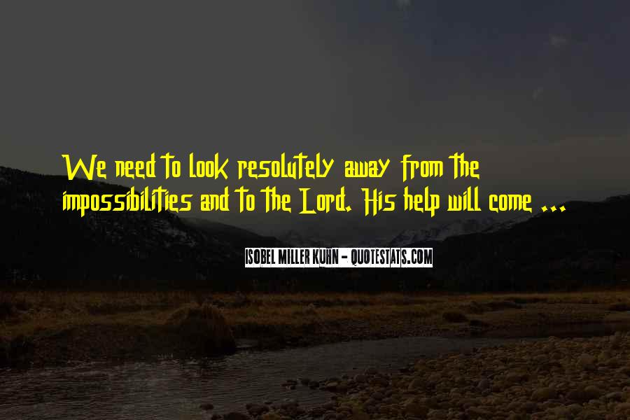 We Need You Lord Quotes #79508