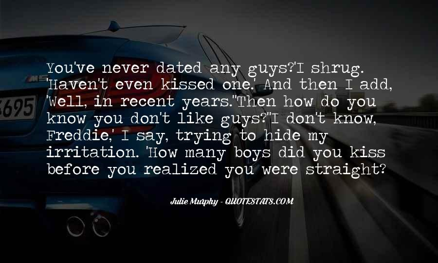 We Never Dated Quotes #493487