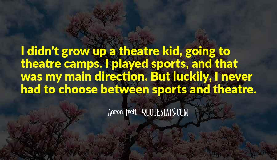 We Never Grow Up Quotes #107052