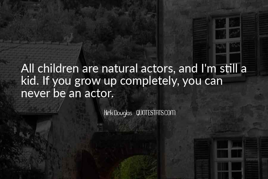 We Never Grow Up Quotes #110863