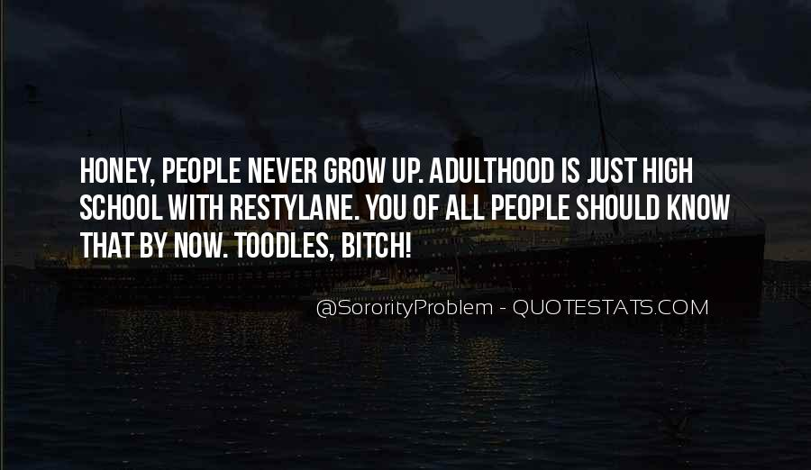 We Never Grow Up Quotes #123305
